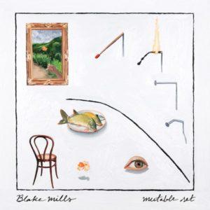 Blake Mills, Mutable Set